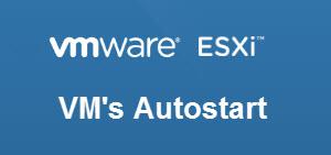 Virtuelle Maschinen unter ESXi automatisch starten.